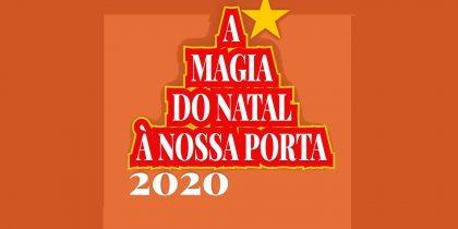 A Magia do Natal à Nossa Porta – 2020