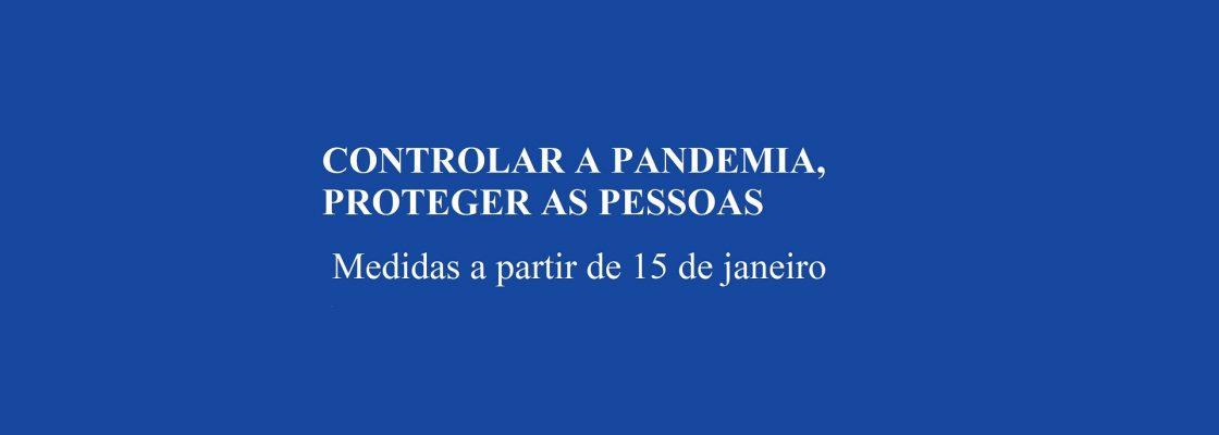 Controlar a pandemia, proteger as pessoas