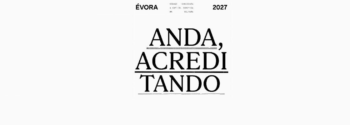 Évora Capital Europeia da Cultura 2027 – Candidatura